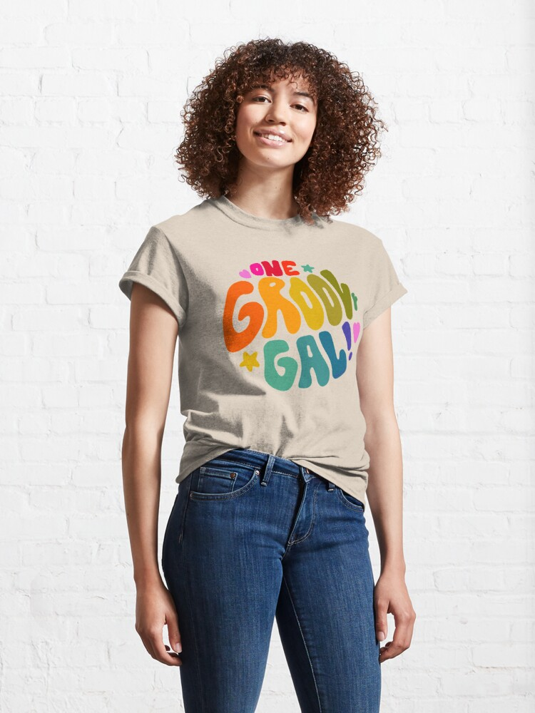 Alternate view of One Groovy Gal Classic T-Shirt