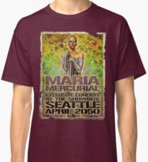 Maria Mercurial 2050 Concert Poster Classic T-Shirt