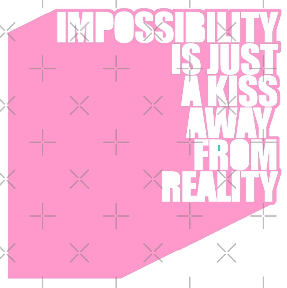 impossibility is just a kiss away from reality - pink by athelstan