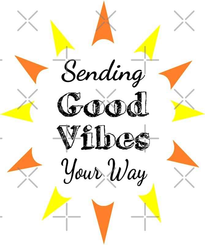 """Sending Good Vibes Your Way"" Stickers By Coolfuntees"
