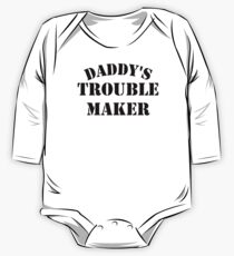 Daddy's Trouble Maker One Piece - Long Sleeve