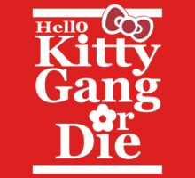 Hello Kitty Gang Or Die