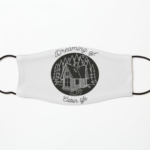 Dreaming of Cabin Life Kids Mask