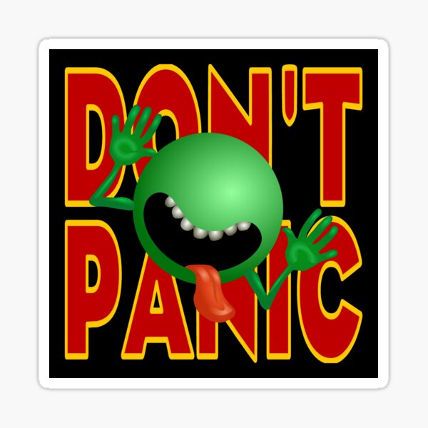 DON'T PANIC Sticker