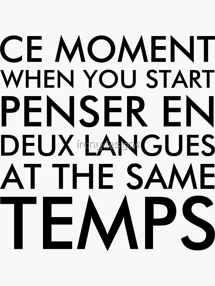 Thinking in French and English by ironydesigns
