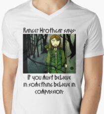 Ranger Hrothgar Says - Believe in Compassion  Mens V-Neck T-Shirt