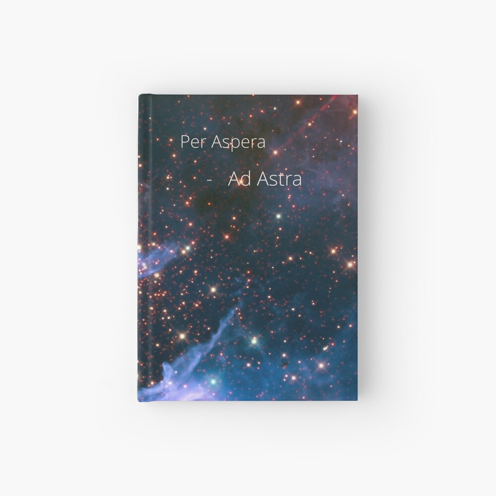 per aspera - ad astra Hardcover Journal