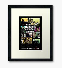 The Dangers of Video Games Poster Framed Print