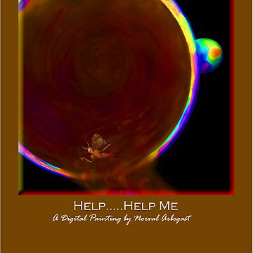 'Help........Help me' Titled Greeting Card or Small Print by arbogast0657