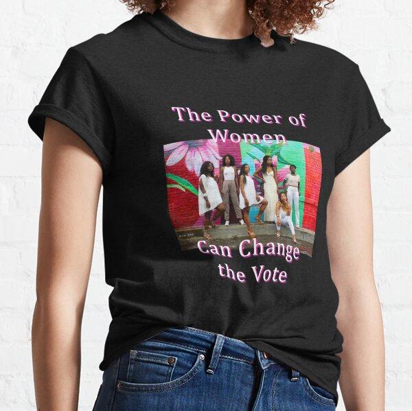 Black Women,Empowerment, Vote, T-Shirt Classic T-Shirt