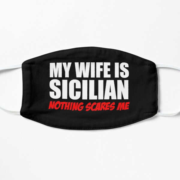 Wife Is Sicilian Nothing Scares Me Mask