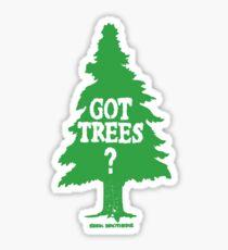 Got Trees Sticker