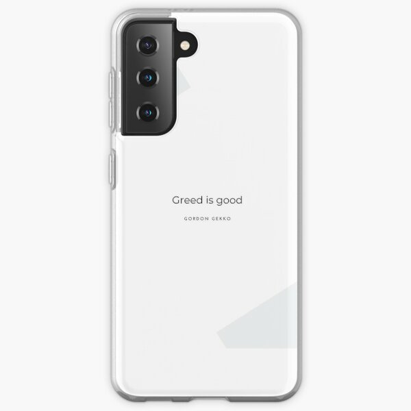 Greed is good - Gordon Gekko Funda blanda para Samsung Galaxy