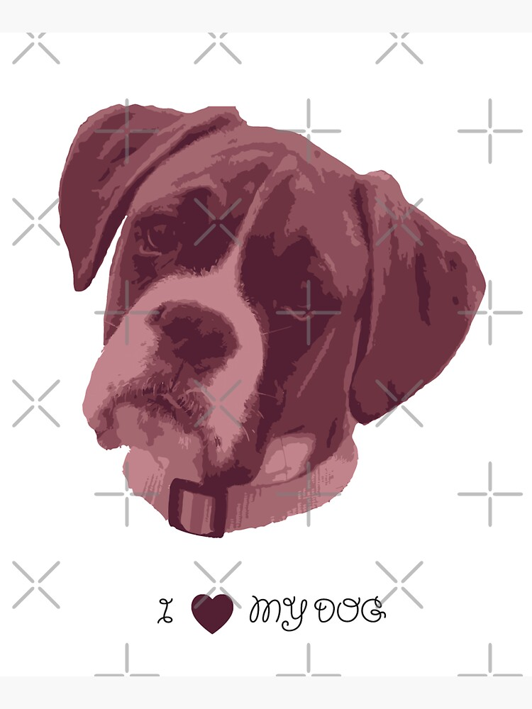 I love my dog - Boxer (Pink) by PrintablesP