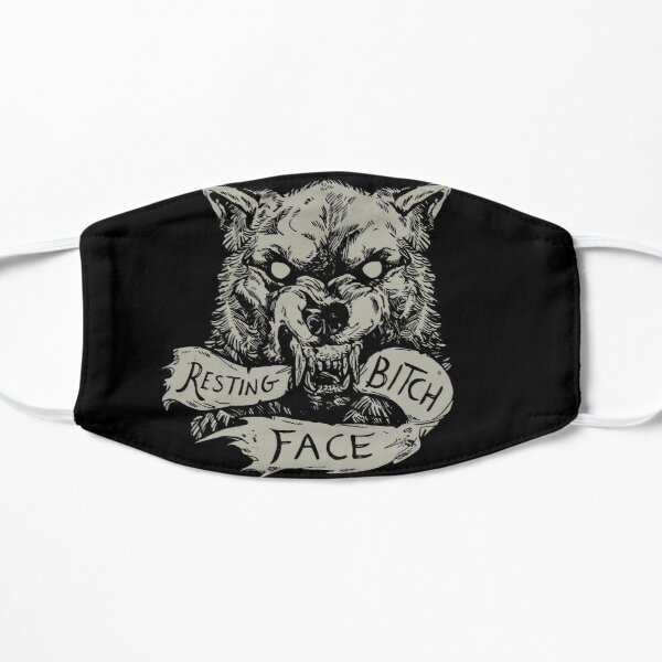 Resting Bitch Face Mask