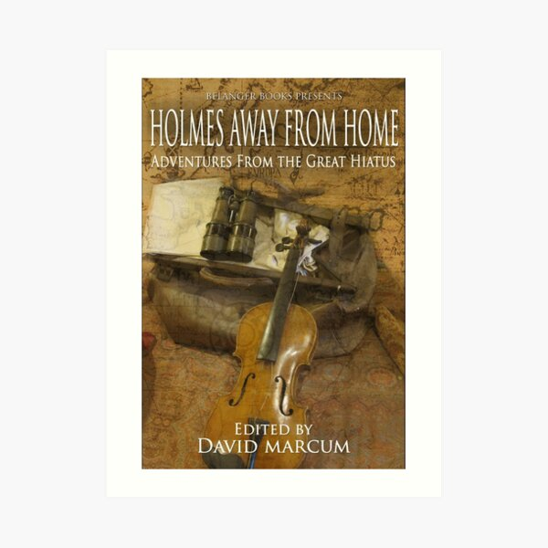 Holmes Away From Home Art Print