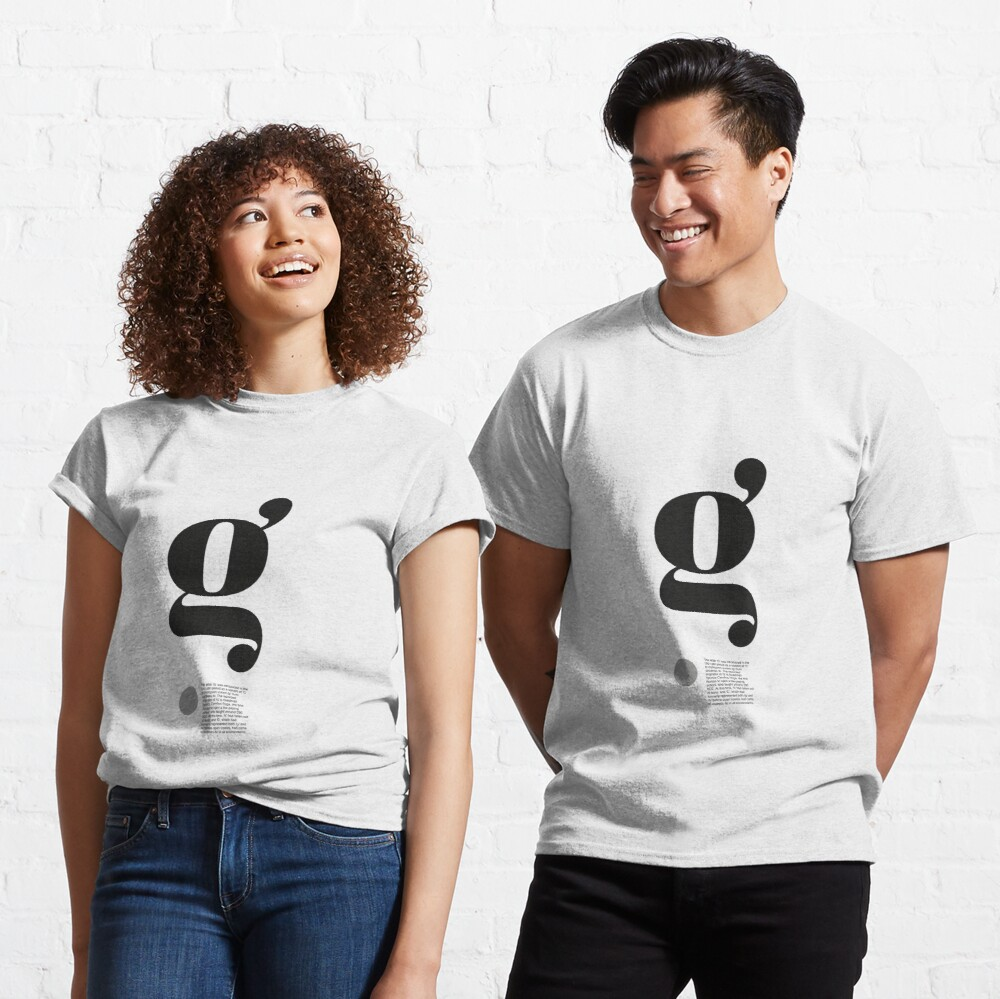 The Letter g (2)  Classic T-Shirt
