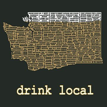 Drink Local - Washington Beer Shirt by uncmfrtbleyeti