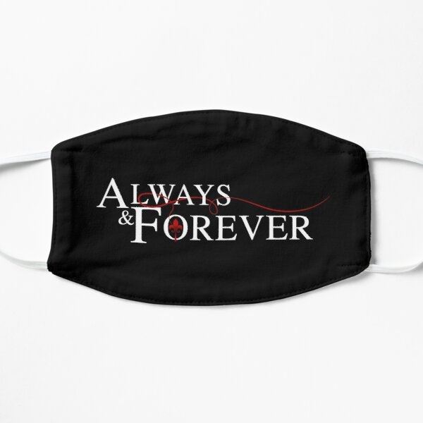 Always and forever Mask