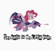 """""""Say hello to My Little Pony"""""""