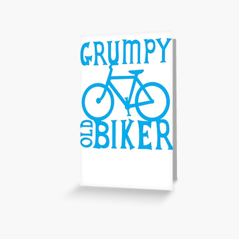 Grumpy old Biker with cycle riding bike bicycle Greeting Card