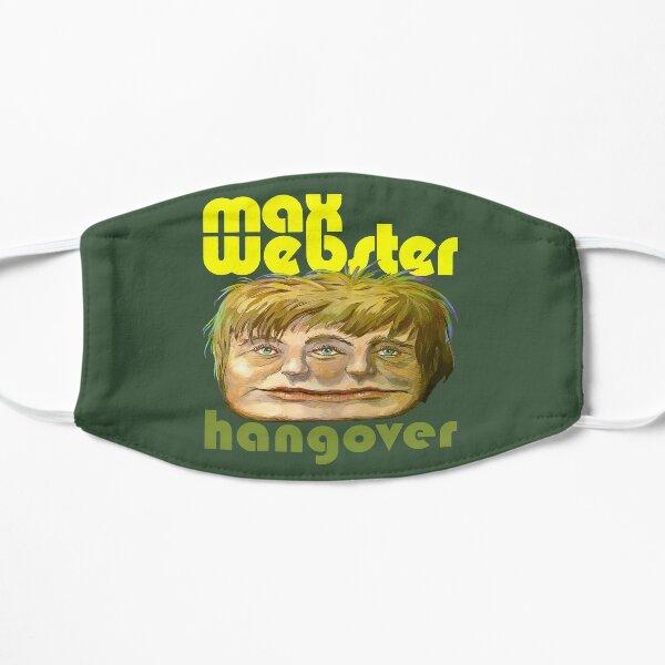 Max Webster - Hangover Mask