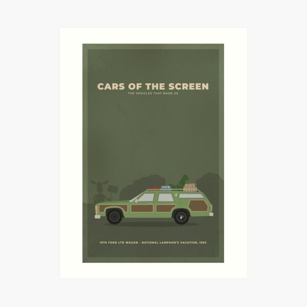 Cars of the Screen -1979 Ford LTD Wagon - National Lampoon's Vacation, 1983 Art Print