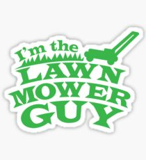I'm the LAWN MOWER GUY Sticker