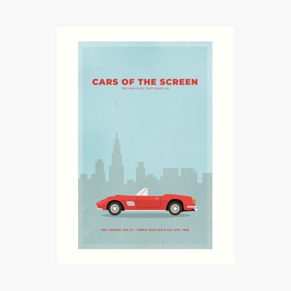 Cars of the Screen -1961 Ferrari 250 GT - Ferris Bueller's Day Off, 1986 Art Print