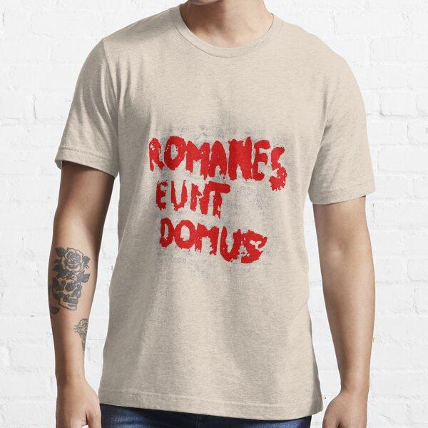 Romanes eunt domus  Essential T-Shirt