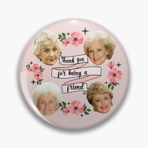 thank you for being a friend Pin