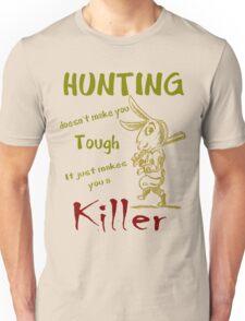 Hunting Doesn't Make you Tough T-Shirt