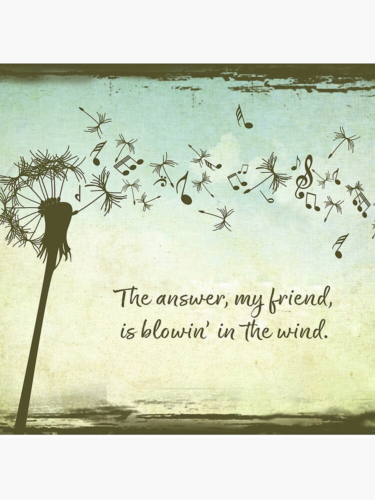 The Answer my Friend is Blowin in the Wind by SouthernSassArt