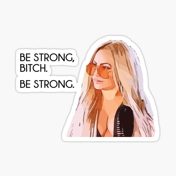 Darcey Be Strong 90 Day Fiance Sticker