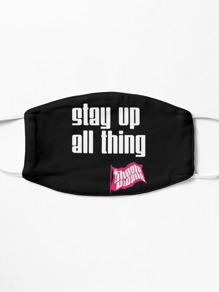 Alternate view of Stay Up All Thing Mask