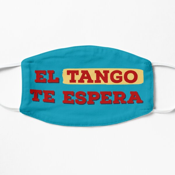 El Tango Te Espera Mask