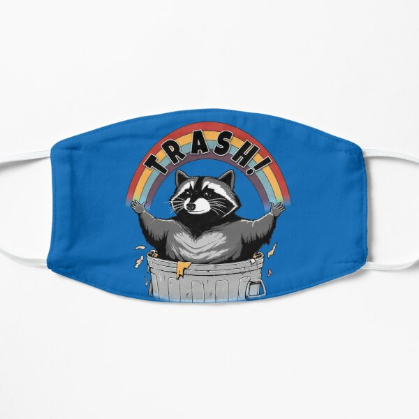 As long as we have Trash! Flat Mask
