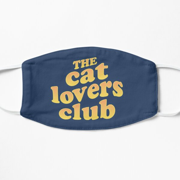 The Cat Lovers Club Mask