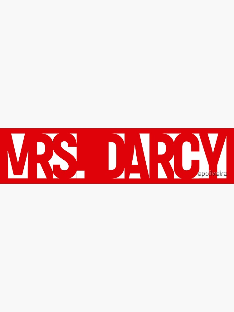 Call me Mrs Darcy Pride and Prejudice  by epoliveira