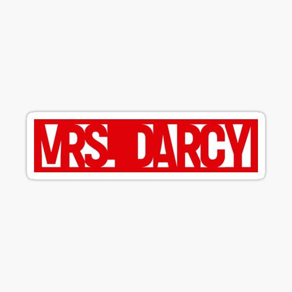 Call me Mrs Darcy Pride and Prejudice  Sticker