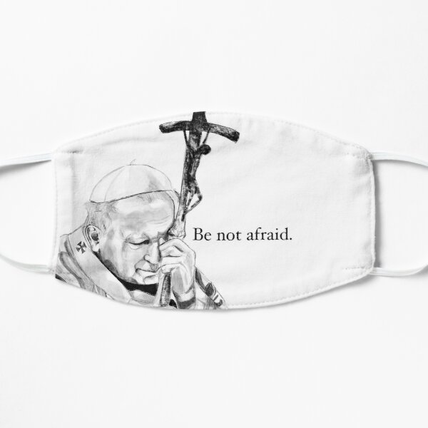 Be Not Afraid Mask