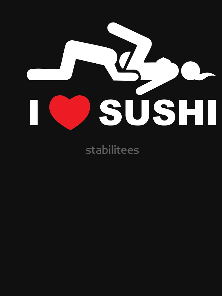 TShirtGifter presents: I Love Sushi | Unisex T-Shirt