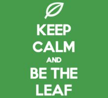 Be the Leaf!
