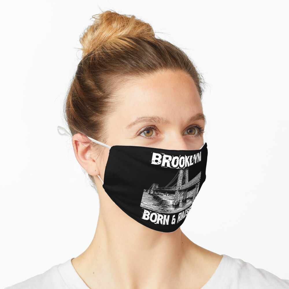 Brooklyn Born & Raised Design Mask