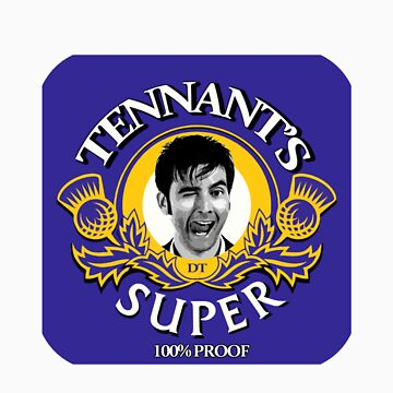 Tennant's Super! by ideedido