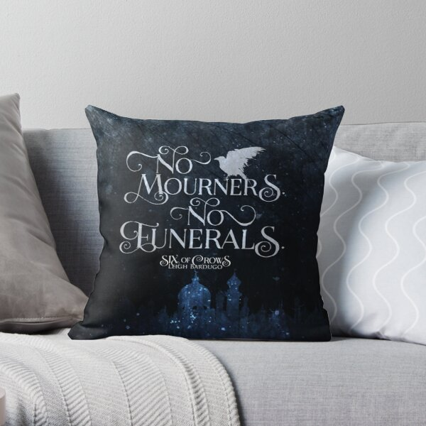 Six of Crows, No Mourners No Funerals, Kaz Brekker Throw Pillow