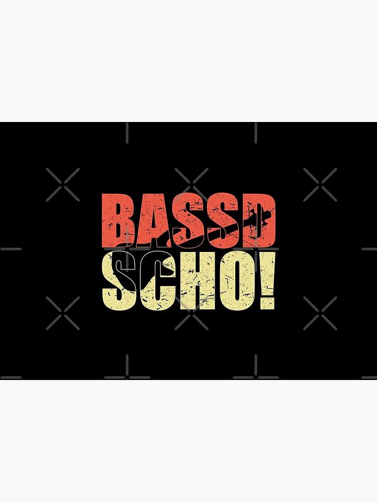 Bassist Geschenk BASSD SCHO lustiger Spruch für Bassisten von jodotodesign