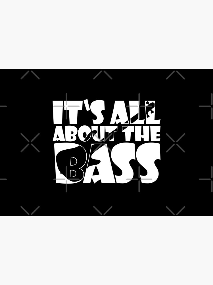 IT'S ALL ABOUT THE BASS player cute gift design typo von jodotodesign
