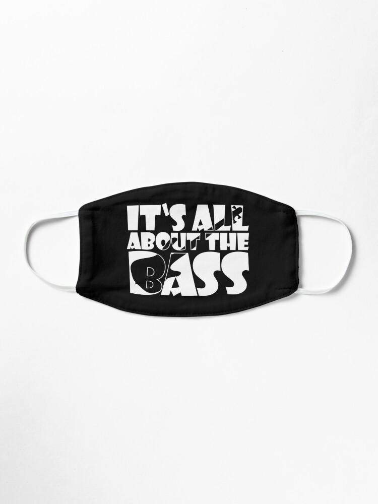 Alternative Ansicht von IT'S ALL ABOUT THE BASS player cute gift design typo Maske