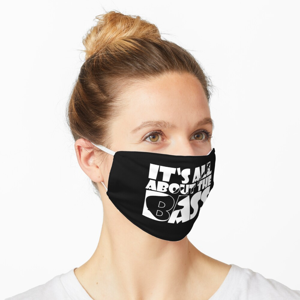 IT'S ALL ABOUT THE BASS player cute gift design typo Maske